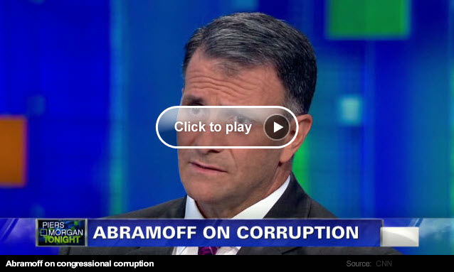 "Jack Abramoff says the system on Capitol Hill is ""toxic"""